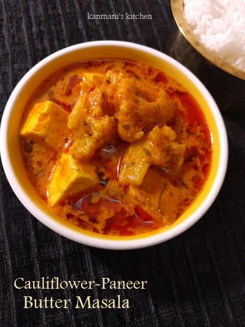 Cauliflower Paneer Butter Masala