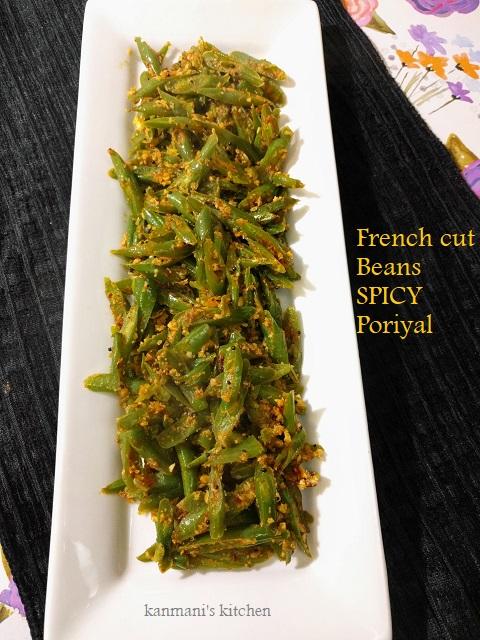 French cut Beans-Spicy Poriyal