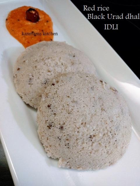 Red rice Black Urad dhal IDLI
