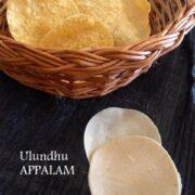 Homemade Ulundhu Appalam